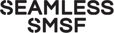 Seamless SMSF